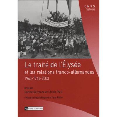 Le Traité de l'Elysée et les relations franco-allemandes