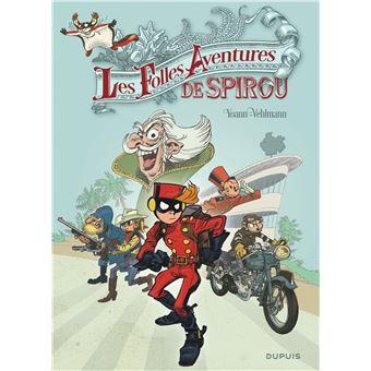 Spirou et FantasioLes folles aventures de Spirou