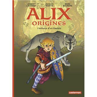 Alix OriginesL'enfance d'un Gaulois