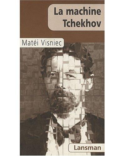 La machine Tchekhov
