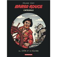 Barbe-Rouge - Une aventure du journal Pilote - L'Or et la Gloire