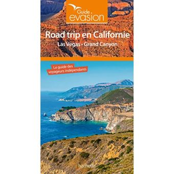 Guide Evasion Road Trip En Californie Las Vegas Grand Canyon Broche Collectif Achat Livre Fnac