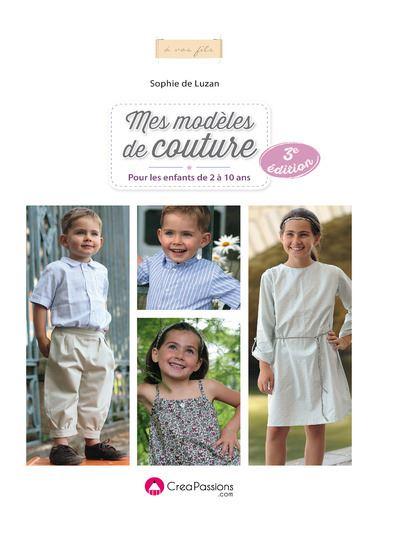 Mes modèles de couture pour les enfants de 2 à 10 ans