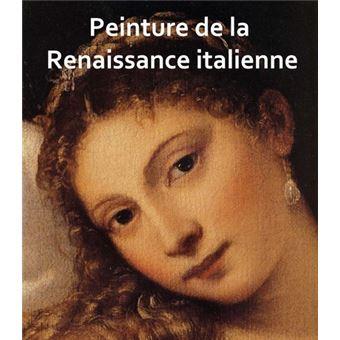 Peinture De La Renaissance Italienne Cartonne Angela Sanna Achat Livre Fnac