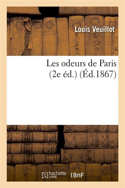 Les odeurs de Paris (2e éd.) (Éd.1867)
