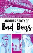 Another story of bad boys : Le final / Mathilde Aloha   Aloha, Mathilde. Auteur