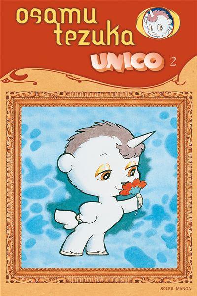 Unico la petite licorne * Tome 2*