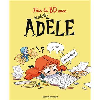 Mortelle Adele Avec 1 Livre 6 Pochoirs Et 1 Plat Fais Ta Bd Avec Mortelle Adele