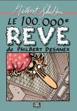 Le 100.000ème rêve de Philbert Desanex
