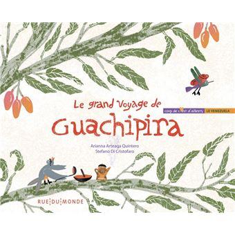 Le grand voyage de guachipira