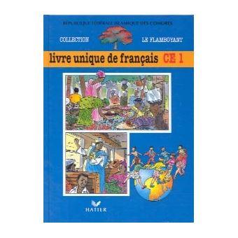 Le Flamboyant Livre De L Eleve Livre Unique De Francais Ce1 Comores