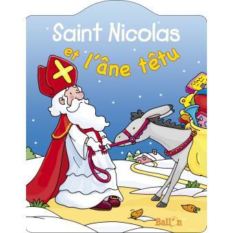 Tout Carton Saint Nicolas Et L Ane Tetu Cartonne Collectif Achat Livre Fnac