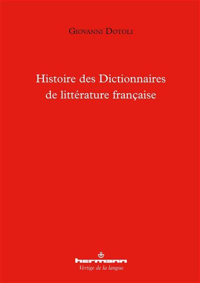 Histoire des dictionnaires de littérature française
