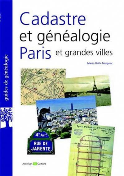 Cadastre et généalogie à Paris et dans les grandes villes
