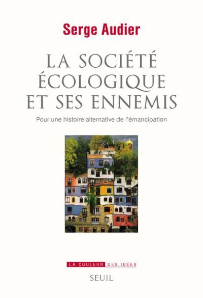 La société écologique et ses ennemis