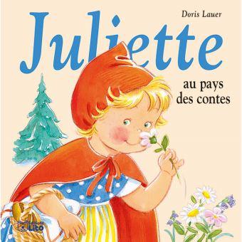 Juliette au pays contes