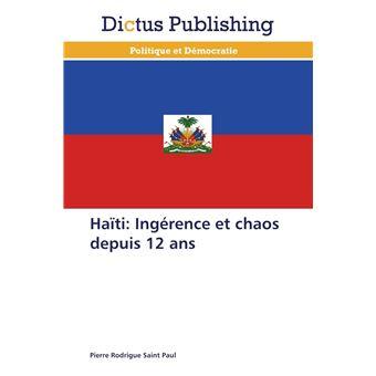 Haïti: ingérence et chaos depuis 12 ans