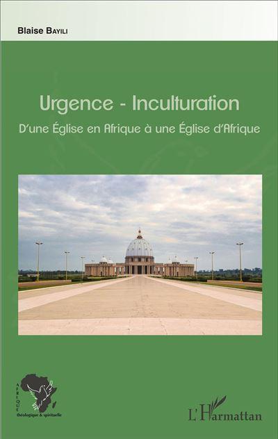 Urgence, inculturation