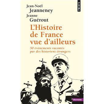 L Histoire De France Vue D Ailleurs