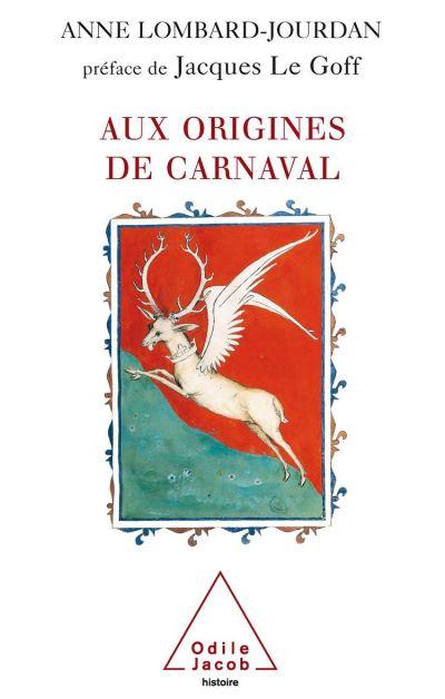 Aux origines de carnaval - 9782738187376 - 20,99 €