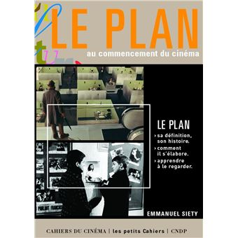 Le Plan Au Commencement Du Cinema
