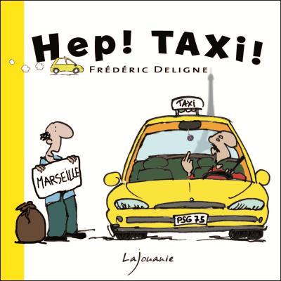 Hep ! taxi !