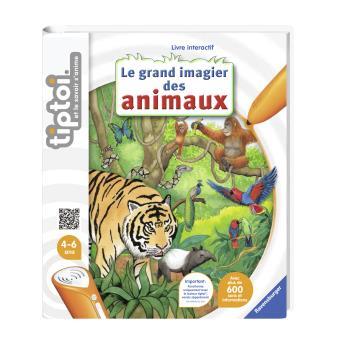 Livre Interactif Tiptoi Ravensburger Le Grand Imagier Des Animaux