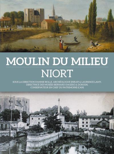 Moulin du Milieu, Niort