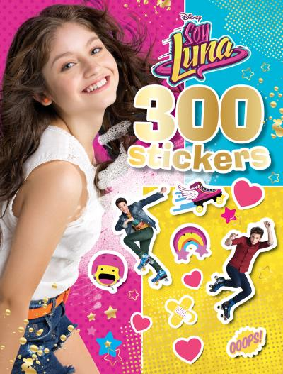 Soy Luna, 300 STICKERS - Collectif (Auteur)