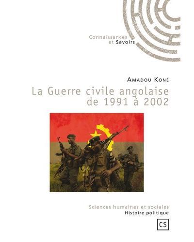 La guerre civile angolaise de 1991 à 2002