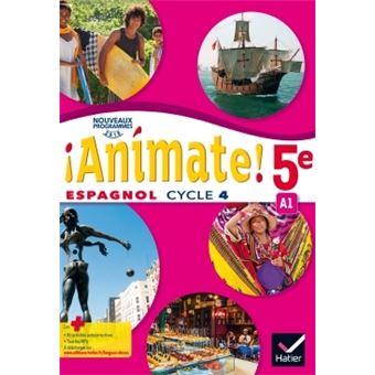 Animate Espagnol 5e Ed 2016 Manuel De L Eleve