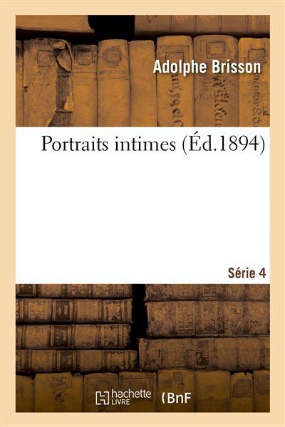 Portraits intimes. Série 4
