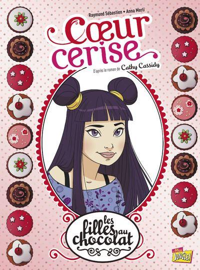 Les filles au chocolat - tome 1 Coeur cerise