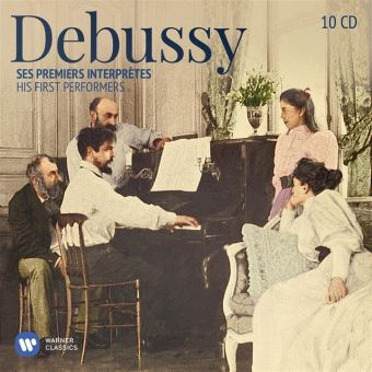DEBUSSY-HIS FIRST PERFORMERS/10CD