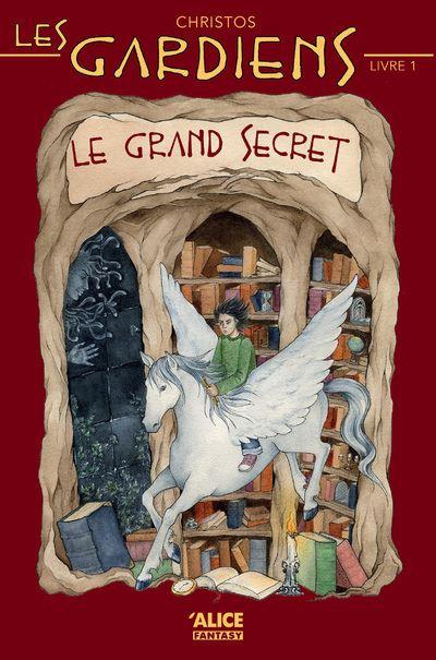 Les Gardiens - tome 1 Le grand secret