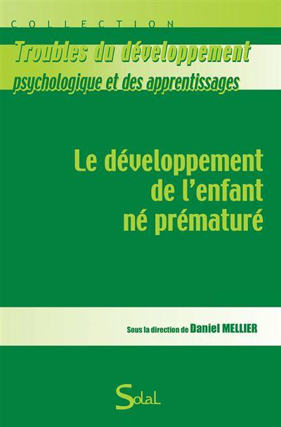 Le developpement de l'enfant né prématuré