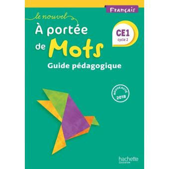 Le Nouvel A portée de mots - Français CE1 - Guide pédagogique