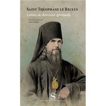 lettres de direction spirituelle broch saint theophane anne kichilov achat livre fnac. Black Bedroom Furniture Sets. Home Design Ideas