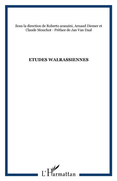 Etudes walrassiennes