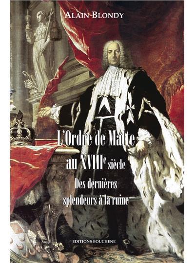 L'ordre de Malte au XVIIIème siècle
