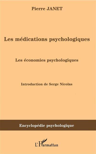 Les médications psychologiques, les économies psychologiques