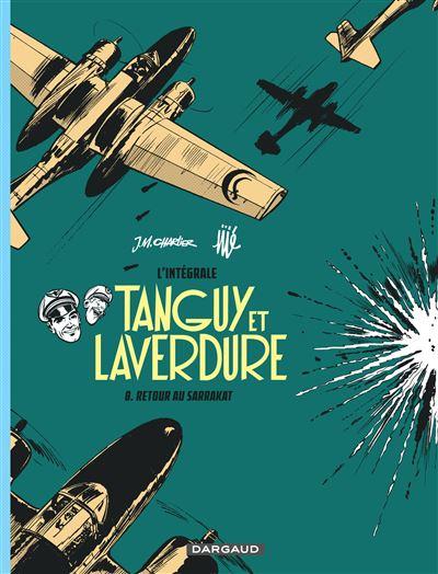Tanguy et Laverdure - L'intégrale Tome 8 : Tanguy et Laverdure