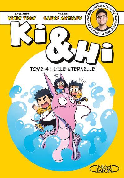 Ki et Hi - L Ile Eternelle - tome 4