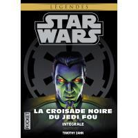 Star Wars - La Croisade noire du Jedi fou - L'intégrale
