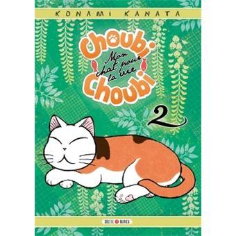 Choubi-Choubi - Tome 02 : Choubi-Choubi, Mon chat pour la vie