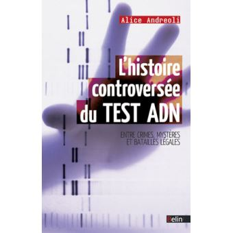 L'histoire controversée du test ADN