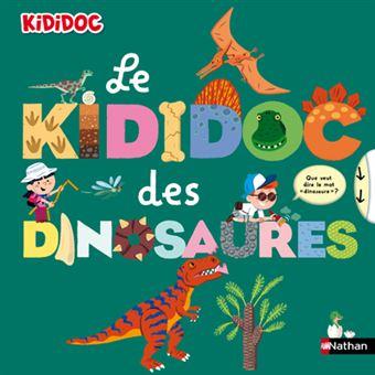 Kididoc Le Kididoc Des Dinosaures