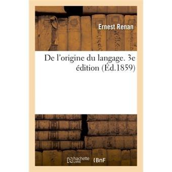 De l'origine du langage. 3e édition