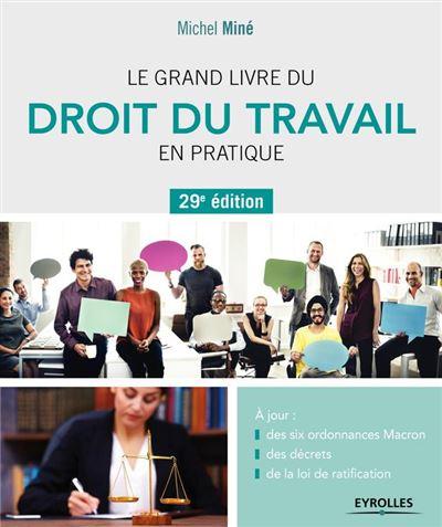 Le grand livre du droit du travail en pratique - 29e édition - 9782212765311 - 26,99 €