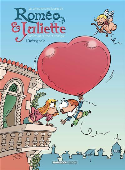 Les amours compliquées de Roméo et Juliette - Intégrale Tomes 01 et 02